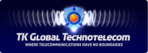 TK Global Technotelecom - Where telecommunications have no boundaries